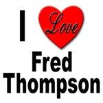I Love Fred Thompson
