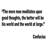 Confucius Good Thoughts Quote