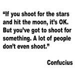 Confucius Shoot for Stars Quote