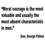 Patton Moral Courage Quote