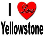 I Love Yellowstone
