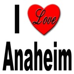 I Love Anaheim California