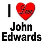 I Love John Edwards