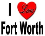 I Love Fort Worth