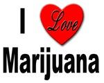 I Love Marijuana