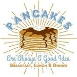 Pancakes Are Always A Good Idea