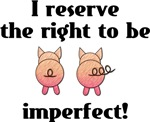 Right To Be Imperfect