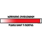 Hormones Overloaded