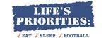 LIFE'S PRIORITIES - MUGS, STEINS, THERMOS & MORE