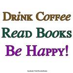 Coffee, Books, Happy!