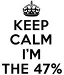 keep calm i'm the 47 percent