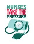 Nurses Take The Pressure