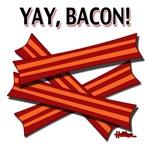 Yay, Bacon!