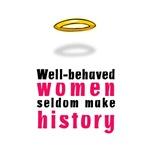 Well-behaved women...