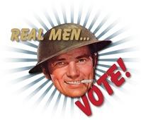 REAL MEN VOTE!