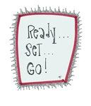 Ready...Set...Go!
