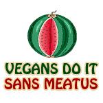 Vegans Do It Sans Meatus