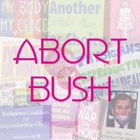 Abort Bush