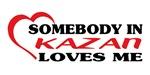 Somebody in Kazan loves me