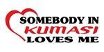 Somebody in Kumasi loves me
