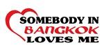 Somebody in Bangkok loves me