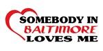 Somebody in Baltimore loves me