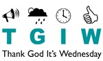 Thank God It's Wednesday TGIW