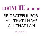 I Resolve To . . . Show Gratitude!