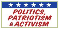 Politics, Patriotism & Activism