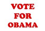 Vote for Obama T-shirts. Vote for Obama in 2008.