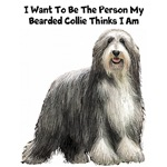 I Want To Be The Person My Bearded Collie