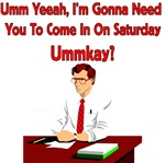 Office Space - Come In On Saturday