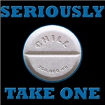 Take A Chill Pill