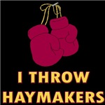 I Throw Haymakers