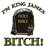 I'm King James Bitch!