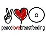 Peace, Love & Breastfeeding (Multiple Colors)