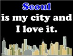 Seoul Is My City And I Love It