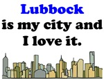 Lubbock Is My City And I Love It
