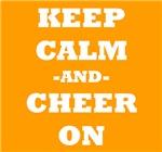 Keep Calm And Cheer On (Orange)