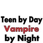 Teen by Day Vampire by Night