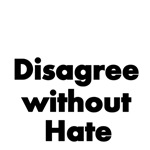 Disagree without Hate
