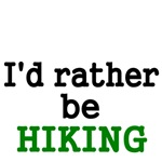 I'd rather be Hiking