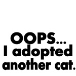 OOPS...I adopted another cat.