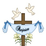REJOICE. WITH CROSS AND DOVES