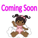 COMING SOON. WITH  AFRO AMERICAN BABY GIRL