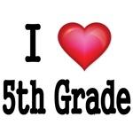 I LOVE 5TH GRADE
