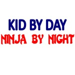 KID BY DAY. NINJA BY NIGHT