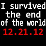 I Survived The End Of The World. 12.21.12