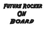 Future Rocker On Board