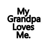My Grandpa Loves Me.